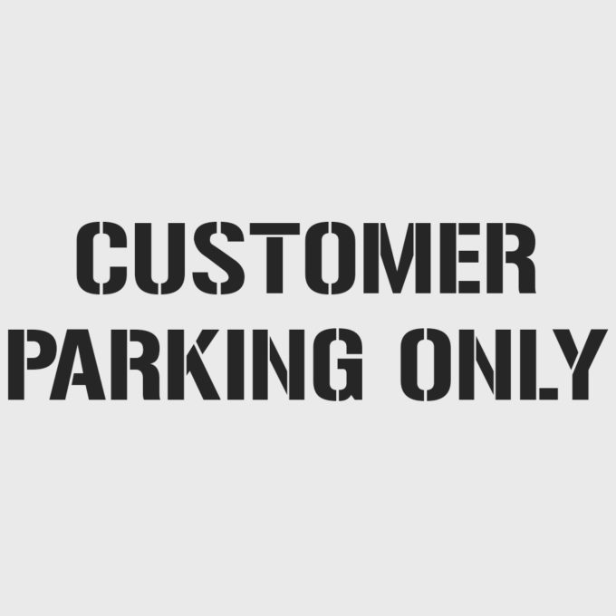 Customer Parking Only Stencil
