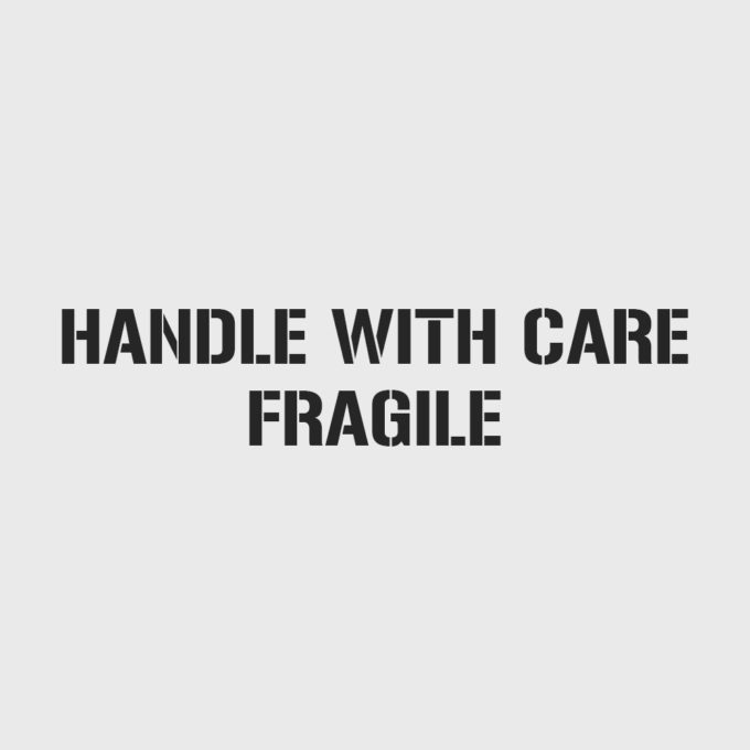 Handle With Care - Fragile Stencil