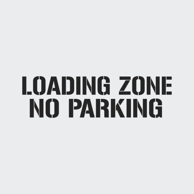 Loading Zone No Parking Stencil