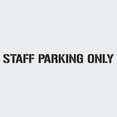 Staff Parking Only Stencil